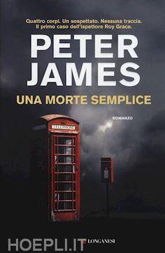 Una morte semplice - peter James - Thriller/Horror