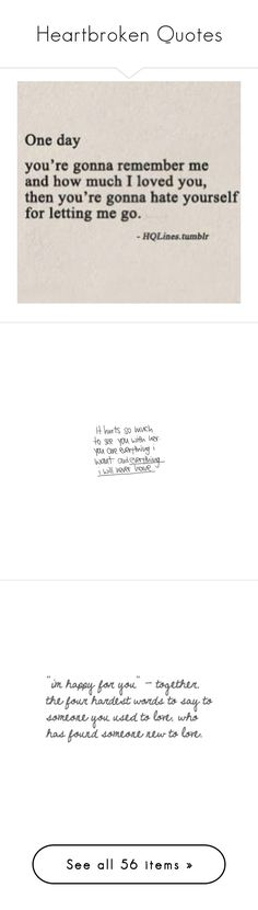 """Heartbroken Quotes"" by stephanie-erin ❤ liked on Polyvore featuring quotes, words, fillers, text, backgrounds, phrase, saying, sayings, random and fillers - text"