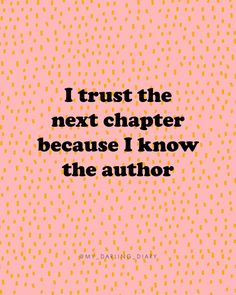 My Faith Diaries: The Next Chapter - The Darling Detail - faith words encouragement happy quotes Motivacional Quotes, Faith Quotes, Bible Quotes, Words Quotes, Best Quotes, Encouragement Quotes, Reminder Quotes, Care Quotes, My Diary Quotes