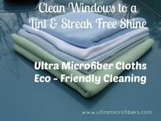 Clean Windows to a lint and streak-free shine. Use only water. Microfiber glass cloths, eco-friendly. Know the difference in quality - better cleaning results. These cloths are recommended by Modern Bulters as a Luxury Provider. www.ultramicrofibers.com