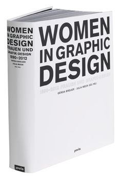 Must Read: Books We Love including Women in Design and the Phaidon Archive of Graphic Design