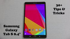 In this video I will go over 30 tips and tricks for the Samsung Galaxy Tab S 8.4 inch tablet. Whether you own this device or want to buy one of these, be pre...