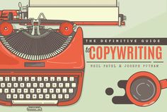 The Definitive Guide to Copywriting