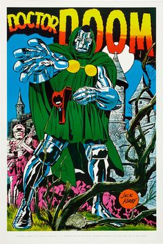 Jack Kirby's Doom, the one character they haven't realized fully and adequately upon the movie screen.