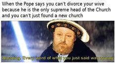 Church Of England, Reformation, Divorce, Christian, Sayings, Words, Memes, Funny, Henry Viii
