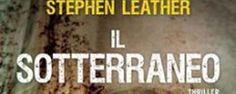 Il sotterraneo di Stephen Leater, la recensione di Fulvio Luna Romero