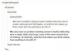 Clothes have nothing to do with violating women's bodies