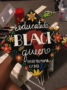 @lowkeyB's hand painted educated black queen grad cap for UNT graduation