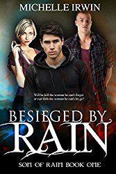Besieged by Rain (Son of Rain #1)