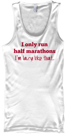 HALF MARATHONS Tank Top - LAST 3 DAYS! | Teespring