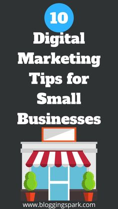 10 Digital Marketing Tips for Small Businesses to generate more sales online.Top 10 Digital Marketing Tips for Small Businesses to generate more sales online.