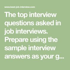 The Top Interview Questions Asked In Job Interviews Prepare Using Sample Answers As More Information