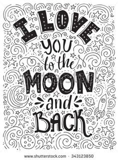 I Love You To The Moon Amp Back Handlettered Illustrated