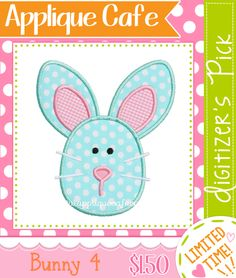 New Pick ~ $1.50 for a limited time! Bunny 4 Applique Design