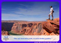 """""""Wer auf einem Berg steht, ist nicht dort hingefallen."""""""