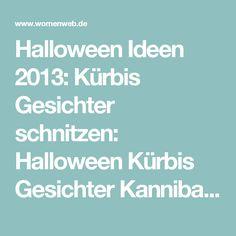 Halloween Ideen 2013: Kürbis Gesichter schnitzen: Halloween Kürbis Gesichter Kannibale - WomenWeb.de