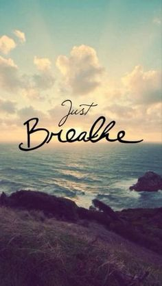"I never realized how much the words ""just breathe"" mean when I say them. I'm not saying to breathe as in a way to relax and calm down. I'm saying just keep breathing. The Words, Yoga Quotes, Motivational Quotes, Motivational Thoughts, Namaste Quotes, Great Quotes, Quotes To Live By, Inspiring Quotes, Daily Quotes"