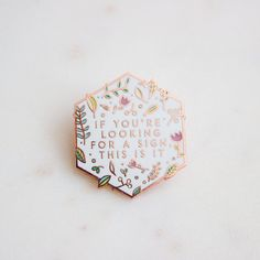 If You're Looking For A Sign This Is It, Rose Gold Pin, Hard Enamel, Flair, Leaves Floral, Botanical