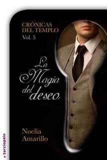 Noelia Amarillo - Cronicas del templo - 05 La magia del deseo