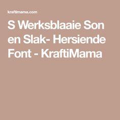 S Werksblaaie Son en Slak- Hersiende Font - KraftiMama