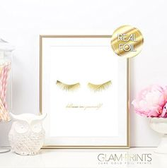 Lashes Eye Lash Believe in Yourself Gold Foil Art Print Designer Luxury Girly Home Decor Wall Art