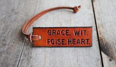 Grace. Wit. Poise. Heart. #lifeessentials