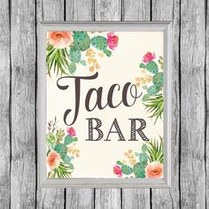 Mexican Bridal Showers, Chic Bridal Showers, Bridal Shower Games, Wedding Showers, Gift Table Signs, Bar Signs, Baby Shower Decorations For Boys, Bridal Shower Decorations, Taco Bar Party