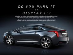 The all-New Cadillac ELR. Its provocative shape and luxurious interior makes an immediate impact. With an electric propulsion system and on-board, range-extending, gas-powered generator, it's safe to say Art & Science have never coexisted so effortlessly.