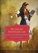 My (not so) Storybook Life. Just finished this wonderful book by Arkansasan Elizabeth Owen.