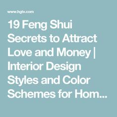 19 Feng Shui Secrets to Attract Love and Money   Interior Design Styles and Color Schemes for Home Decorating   HGTV