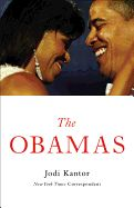 The Obamas- Jodi Kantor