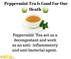 Peppermint Tea is Good For Our Health by Dr.#Eazol # Bid good bye to motion Sickness and Nausea.  # Better digestive system. # Treat Boil Syndrome. # Treat Greasy skin. # Cures Skin irritation. # Heal Acne . #Hair Growth . www.eazol.in