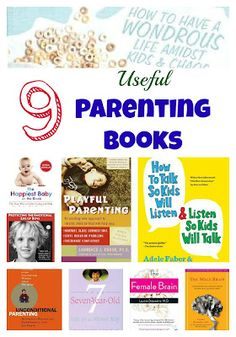 Great parenting books for both new parents and parents of older kids.