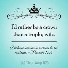 I'd rather be a crown! Oooooo I like this so much!!!!!!!!! I would much rather be a crown wife! Royal!