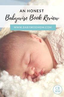 An Honest Babywise Book Review. What is On Becoming Babywise all about, how does the Babywise method work, and why all the controversy. #babywise #baby #babysleep #sleeptraining #sleep #naps #STTN #EASY #babywhisperer #newborn #onbecomingbabywise