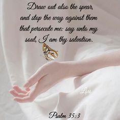 Psalm 35, Isaiah 59, Biblical Verses, Scriptures, Bible Verses, Spiritual Attack, Bible Qoutes, Human Soul, Lord And Savior