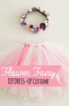 Flower Fairy Costume | Easy DIY Costume for kids dress-ups or Halloween! Tulle tutu and flower crown how-to.