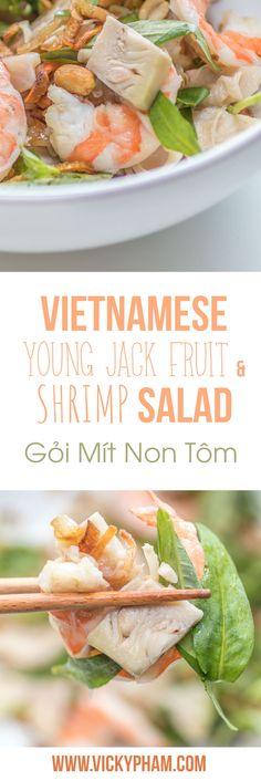How to Make Vietnamese Young Jackfruit & Shrimp Salad (Goi Mit Non Tom)