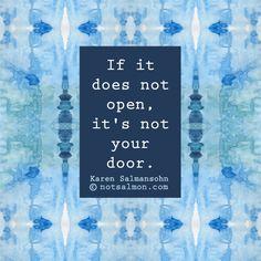...it's not your door.