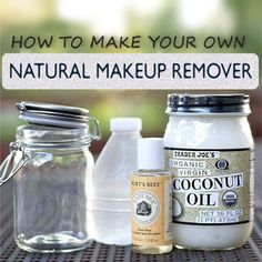 Make your own natural makeup removal