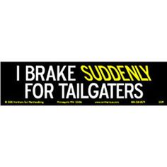 3x10-black-yellow-offensive-rude-bumper-stickers-quotes-sayings-phrases-car_946719.JPG (300×300)