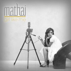 "Talented, Smart, Beautiful, and Voice of an Angel, Mathai Releases 'Girl Like Me' : ""Recorded at renowned music facility, Icon Studios (seen on Love & Hip Hop Atlanta, Real Housewives of Atlanta and R&B Divas) and the popular Music House recording studios, ""Girl Like Me"" features eight original songs on which Mathai..."