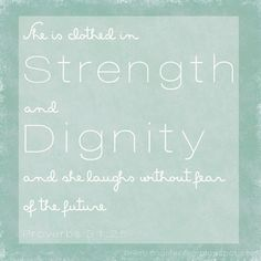 """Free Printable """"She is clothed in strength"""" Proverbs 31:25"""