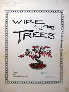 Wire Ming-Thing Trees By Glenda Brabham Wire Bonsai by NeedANeedle
