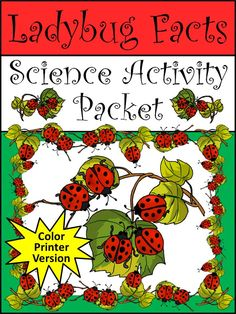 Ladybug Facts Activity Packet: This activity packet explores one of the most beloved insects on Earth, the Ladybug.  Contents include: * 4 Reading Selections & Quizzes - Overview of the Ladybug, Dispelling the Ladybug Myths, The Anatomy of the Ladybug, The Ladybug Life Cycle * Ladybug Anatomy Diagram Worksheet * Ladybug Life Cycle Sequencing Worksheet * Crossword Puzzle * Ladybug Journal * Ladybug Coloring Sheet * Ladybug Construction Craft  #Ladybug #Science #Spring #Worksheets #Activities