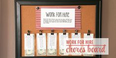 This is a great idea to help get those chores done! #chorechart #workforhire Another fabulous idea for chores! So cute and well thought out:  http://thechicsite.com/2014/02/24/work-for-hire-chores/