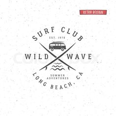 Stock vector of 'Set of Vintage Surfing Graphics and Emblem for web design or print. Surfer, beach style logo design. Surf Badge. Surfboard seal, elements, symbols. Summer boarding on waves. Vector hipster insignia.'