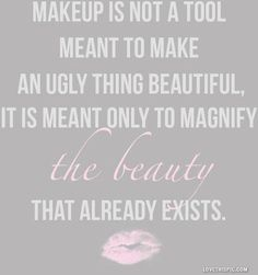 make up in not a tool quotes girly quote lips makeup beauty