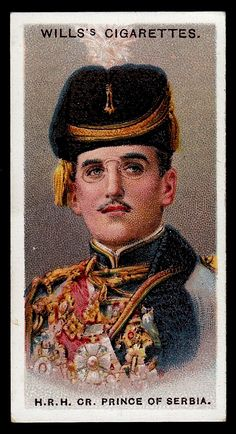 """Wills's Cigarettes """"Allied Army Leaders"""" (set of 50 issued in His Royal Highness the Crown Prince of Serbia Vintage Posters, Vintage Photos, Ww1 Pictures, Cigarette Brands, Cigarette Box, Collectible Cards, How To Influence People, Blue Bloods, Royal House"""