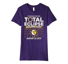 Total Solar Eclipse of the Sun T Shirt for your Solar Eclipse Party! Celestial Moon Sun Aug 21 2017 Tee